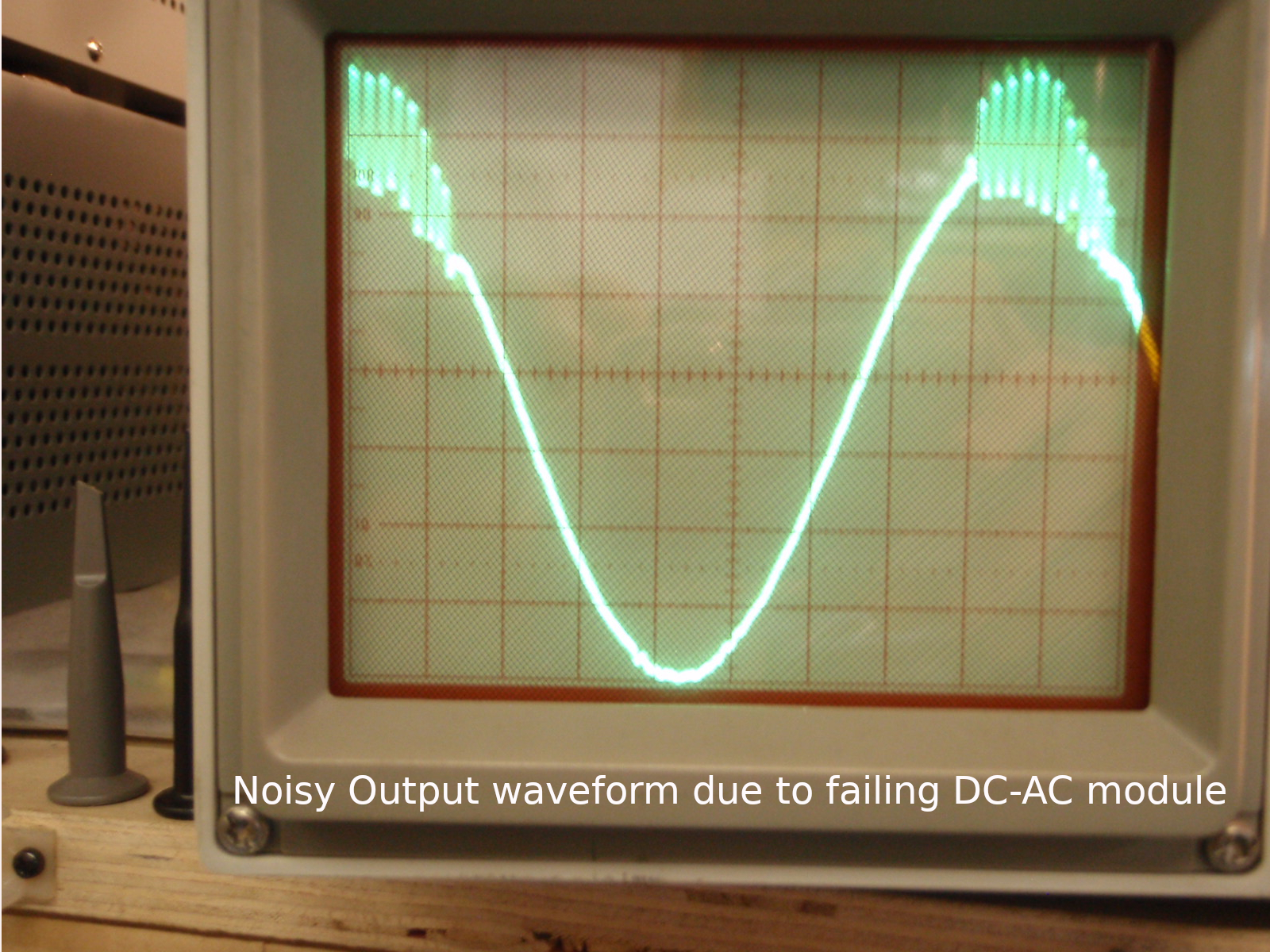 Noisy output waveform due to failing DC-AC module.